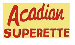 Acadian Superette: Robert Autin