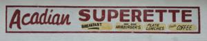 Acadian Superette